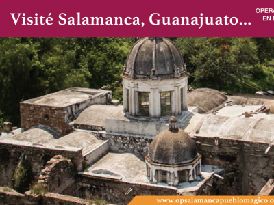 Salamanca en Busca de un Pueblo Mágico